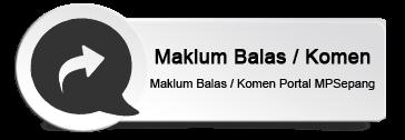 Maklum Balas Komen Portal MPSepang
